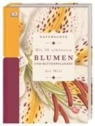 Michael Scott - Naturelove. Die 50 schönsten Blumen und Blütenpflanzen der Welt