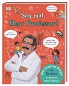Robert Winston - Sag mal, Herr Professor!