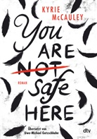 Kyrie McCauley - You are (not) safe here