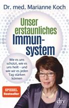 Marianne Koch, Marianne (Dr. med.) Koch - Unser erstaunliches Immunsystem