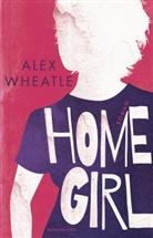 Alex Wheatle, Conny Lösch - Home Girl