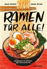 Hugh Amano, Sarah Becan, Ulrike Becker - Ramen für Alle