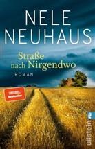 Nele Neuhaus - Straße nach Nirgendwo