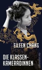 Eileen Chang - Die Klassenkameradinnen