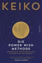 Keiko - Die Power Wish Methode