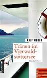 Ralf Weber - Tränen im Vierwaldstättersee