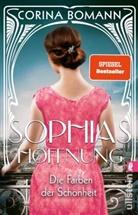 Corina Bomann - Die Farben der Schönheit - Sophias Hoffnung