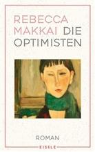 Rebecca Makkai - Die Optimisten