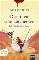 Joe Fischler - Die Toten vom Lärchensee
