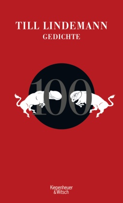 Till Lindemann, Matthias Matthies, Matthias Matthies, Alexander Gorkow - 100 Gedichte