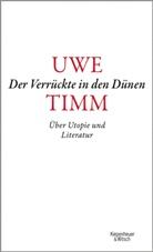 Uwe Timm - Der Verrückte in den Dünen