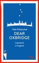Nele Pollatschek - Dear Oxbridge