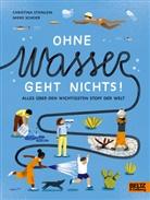 Mieke Scheier, Christina Steinlein, Christine Steinlein, Mieke Scheier - Ohne Wasser geht nichts!