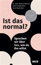 Melanie Büttner, Alina Schadwinkel, Stockrahm, Sven Stockrahm - Ist das normal?