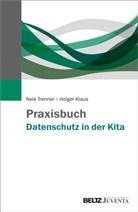 Holger Klaus, Nele Trenner - Praxishandbuch Datenschutz in der Kita