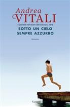 Andrea Vitali - Sotto un cielo sempre bellissimo