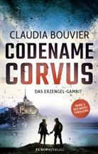 Claudia Bouvier - Codename Corvus - Das Erzengel-Gambit
