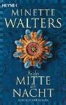 Minette Walters - In der Mitte der Nacht