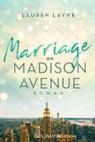 Lauren Layne - Marriage on Madison Avenue