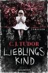 C J Tudor, C. J. Tudor, C.J. Tudor - Lieblingskind