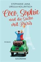 Stephani Jana, Stephanie Jana, Ursula Kollritsch - Coco, Sophie und die Sache mit Paris