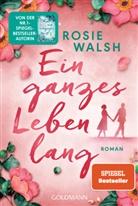 Rosie Walsh - Ein ganzes Leben lang