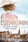 Nicole C Vosseler, Nicole C. Vosseler - Die Eisbaronin - Durch Sturm und Feuer