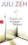 "Juli Zeh - Fragen zu ""Corpus Delicti"""
