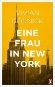 Vivian Gornick - Eine Frau in New York