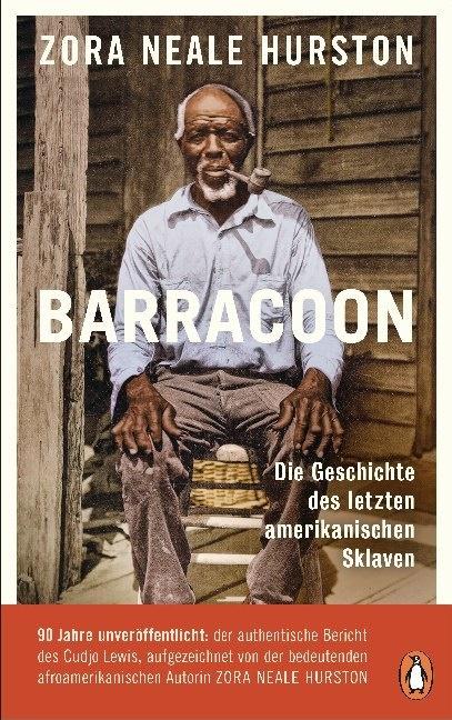 Zora Neale Hurston - Barracoon - Die Geschichte des letzten amerikanischen Sklaven