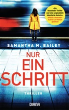 Samantha Bailey, Samantha M. Bailey - Nur ein Schritt