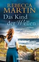 Rebecca Martin - Das Kind der Wellen