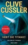 Clive Cussler - Hebt die Titanic!