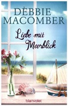 Debbie Macomber - Liebe mit Meerblick