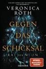 Veronica Roth - Rat der Neun - Gegen das Schicksal