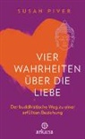 Susan Piver - Vier Wahrheiten über die Liebe