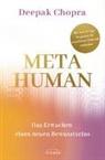 Deepak Chopra - Metahuman - das Erwachen eines neuen Bewusstseins