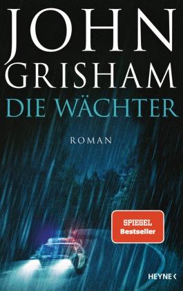 John Grisham - Die Wächter - Roman