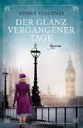 Penny Vincenzi - Der Glanz vergangener Tage - Roman