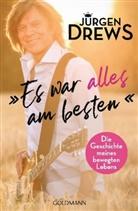 Axel Beyer, Jürge Drews, Jürgen Drews - Es war alles am besten!