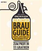Jörg Iversen, Sünj Nicolaysen, Sünje Nicolaysen, Ole Schleef - Der ultimative Brau-Guide