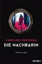 Caroline Corcoran - Die Nachbarin