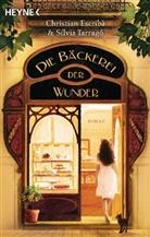 Christia Escribà, Christian Escribà, Sílvia Tarragó - Die Bäckerei der Wunder