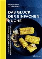 Frommelt, Jule Felice Frommelt, Malte Härtig, Jule Felice Frommelt - Das Glück der einfachen Küche