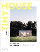 Kevin Rechsteiner - Tiny House - Das große Praxisbuch