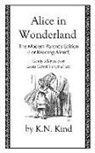 Lewis Carroll, K. N. Kind, John Tenniel - Alice in Wonderland: The Modern Parent's Edition (For Reading Aloud)