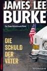 James Lee Burke, Georg Schmidt - Die Schuld der Väter