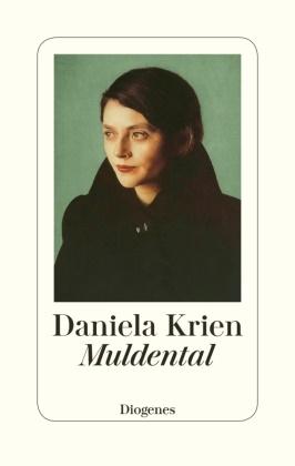 Daniela Krien - Muldental