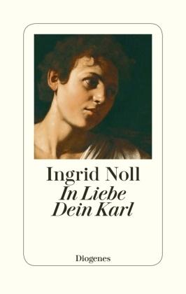 Ingrid Noll - In Liebe Dein Karl - Geschichten und mehr