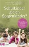 Walte Dorsch, Walter Dorsch, Klaus Zierer - Schulkinder gleich Sorgenkinder?